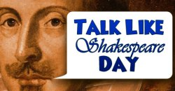 Talk like Shakespeare Day