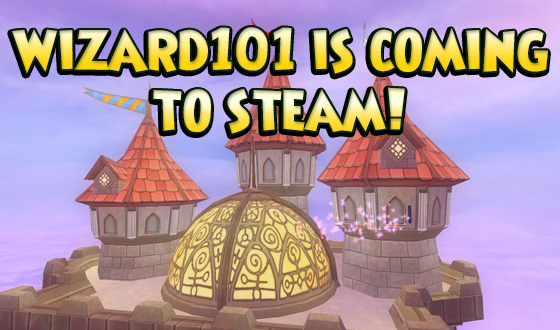 Wizard101 is Coming to Steam! | KingsIsle Blog